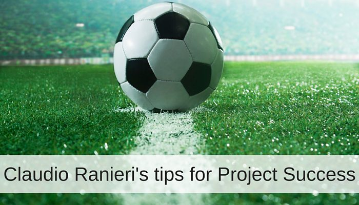 NINE LESSONS IT PROJECT MANAGERS CAN LEARN FROM THE LEICESTER CITY FAIRYTALE