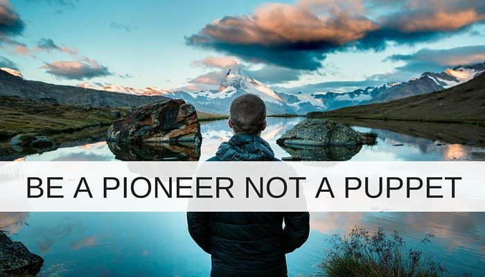 Is your project team made up of puppets or pioneers?