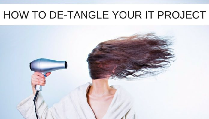 How to de-tangle your IT project