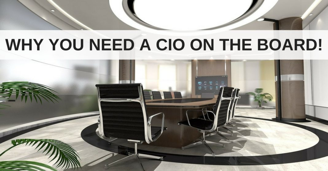why you need a cio on the board