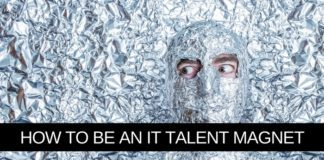 How to be an IT talent magnet