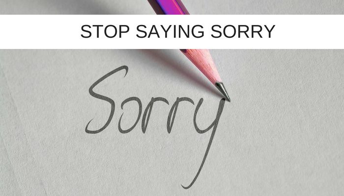 Why you should stop saying sorry in IT Projects