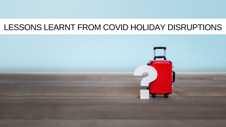 Project Management Lessons learnt from Covid Holiday Disruption