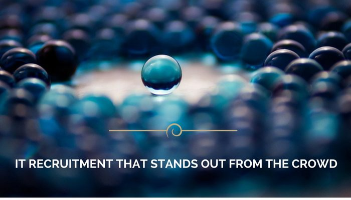 IT Recruitment that stands out from the crowd